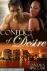 Conflict of Desire - A Sensual Mystery Erotic Romance Novella featuring Billionaires and Interracial BWWM Relationships from Steam Books - eBook