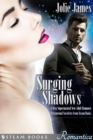 Surging Shadows - A Sexy Supernatural New Adult Romance Paranormal Novelette from Steam Books - eBook