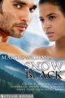 Snow Black - A Sensual Medieval Fantasy Interracial BWWM Erotic Romance Short Story from Steam Books - eBook