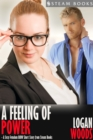 A Feeling of Power - A Sexy Femdom BBW Short Story from Steam Books - eBook