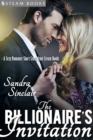 The Billionaire's Invitation - A Sexy Romance Short Story from Steam Books - eBook