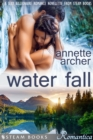 Water Fall - A Sexy Billionaire Romance Novelette from Steam Books - eBook