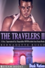 The Travelers II - A Sexy Supernatural Gay Shapeshifter M/M Novelette from Steam Books - eBook