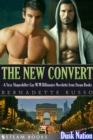 The New Convert - A Sexy Shapeshifter Gay M/M Billionaire Novelette from Steam Books - eBook