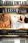 In Kareem's Hands - A Sexy BDSM Billionaire Bondage Short Story from Steam Books - eBook