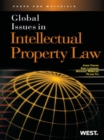 Cross, Landers, Mireles and Yu's Global Issues in Intellectual Property Law - eBook