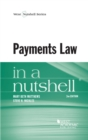 Payments Law in a Nutshell, 2d - eBook