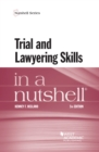 Trial and Lawyering Skills in a Nutshell - eBook