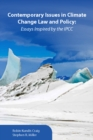 Contemporary Issues in Climate Change Law and Policy : Essays Inspired by the IPCC - eBook