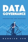 Data Governance : Perspectives and Practices - Book