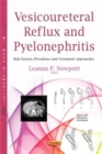 Vesicoureteral Reflux & Pyelonephritis : Risk Factors, Prevalence & Treatment Approaches - Book