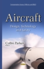 Aircraft : Design, Technology & Safety - Book