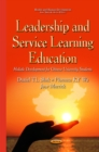 Leadership & Service Learning Education : Holistic Development for Chinese University Students - Book