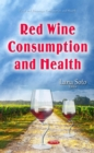 Red Wine Consumption and Health - eBook