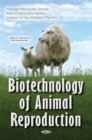 Biotechnology of Animal Reproduction - eBook
