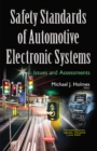 Safety Standards of Automotive Electronic Systems : Issues & Assessments - Book