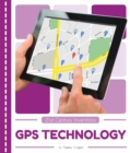 21st Century Inventions: GPS Technology - Book