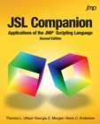 JSL Companion : Applications of the JMP Scripting Language, Second Edition - eBook
