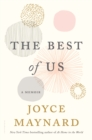 The Best of Us : A Memoir - Book