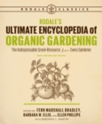 Rodale's Ultimate Encyclopedia of Organic Gardening : The Indispensable Green Resource for Every Gardener - eBook