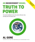 An Inconvenient Sequel: Truth to Power : Your Action Handbook to Learn the Science, Find Your Voice, and Help Solve the Climate Crisis - eBook