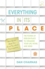 Everything in Its Place : The Power of Mise-En-Place to Organize Your Life, Work, and Mind - eBook