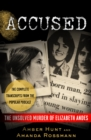 Accused : The Unsolved Murder of Elizabeth Andes - eBook