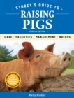 Storeys Guide to Raising Pigs - Book