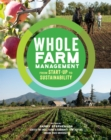 Whole Farm Management: From Start-Up to Sustainability - Book