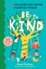 Be Kind: You Can Make the World a Happier Place! 100 Kind Things to Say & Do - Book