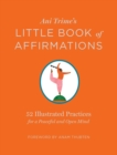 Ani Trime's Little Book of Affirmations: 52 Illustrated Practices for a Peaceful and Open Mind - Book