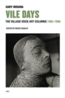 Vile Days : The Village Voice Art Columns, 1985-1988 - Book