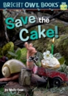 Save the Cake! : Long vowel a - eBook