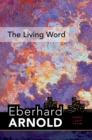 The Living Word : Inner Land - A Guide into the Heart of the Gospel, Volume 5 - eBook