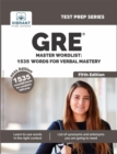 GRE Master Wordlist 1535 Words for Verbal Mastery (Fifth Edition) : 1535 Words For Verbal Mastery - eBook
