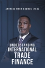 Understanding International Trade Finance - eBook