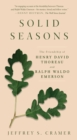 Solid Seasons : The Friendship of Henry David Thoreau and Ralph Waldo Emerson - Book