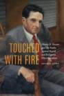 Touched with Fire : Morris B. Abram and the Battle Against Racial and Religious Discrimination - Book