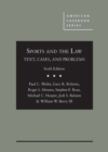 Sports and the Law : Text, Cases, and Problems - Book