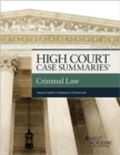 High Court Summaries on Criminal Law (Keyed to Kadish, Schulhofer, and Barkow) - eBook