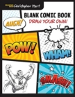 Blank Comic Book : Draw Your Own! - Book