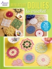 Miniature Doilies To Crochet - eBook