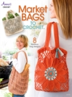 Market Bags to Crochet - eBook