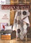 Farmhouse-Style Quilting : Fresh Country Looks for Today - Book