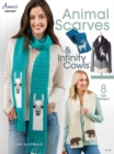 Animal Scarves & Infinity Cowls : 8 Fun Designs! - Book
