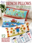 Bench Pillows for All Seasons - eBook
