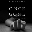 Once Gone (a Riley Paige Mystery--Book #1) - eAudiobook