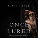 Once Lured (a Riley Paige Mystery--Book #4) - eAudiobook