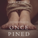 Once Pined (A Riley Paige Mystery-Book 6) - eAudiobook