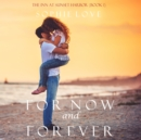 For Now and Forever (The Inn at Sunset Harbor-Book 1) - eAudiobook